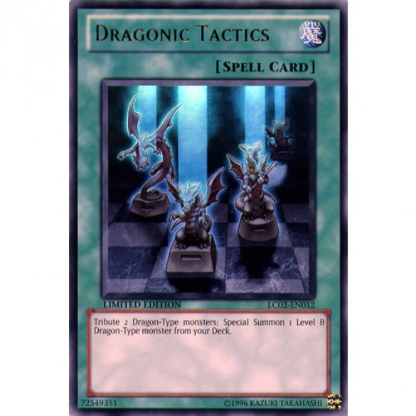 Dragonic Tactics LC02-EN012 Limited Edition (Ultra Rare) Yu-Gi-Oh! Card