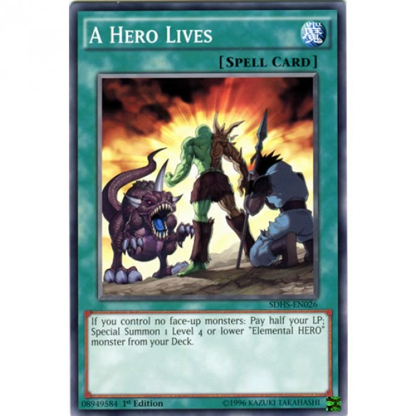 A Hero Lives SDHS-EN026 1st Edition (Common) Yu-Gi-Oh! Card