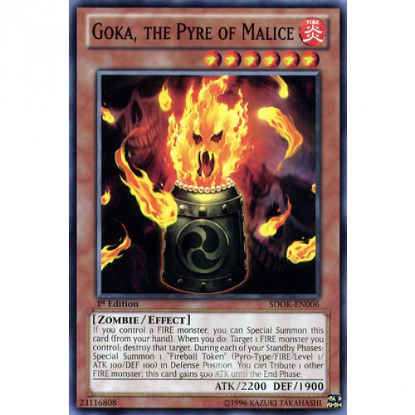 Goka, the Pyre of Malice SDOK-EN006 1st Edition (Common) Yu-Gi-Oh! Card