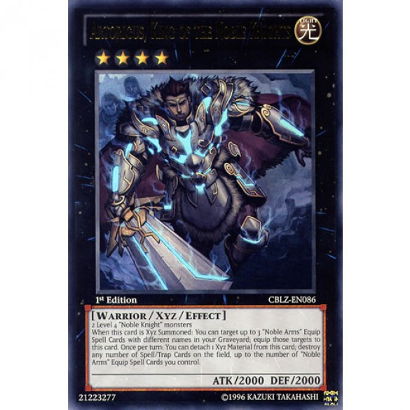Artorigus, King of the Noble Knights CBLZ-EN086 1st Edition (Ultimate Rare) Yu-Gi-Oh! Card