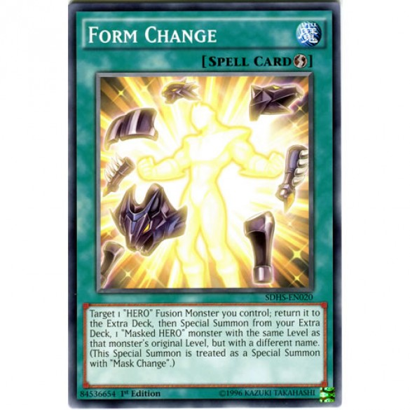 Form Change SDHS-EN020 1st Edition (Common) Yu-Gi-Oh! Card